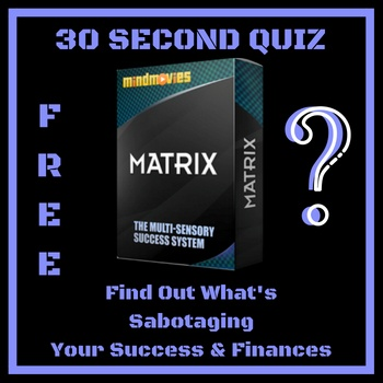 Mind Movies Matrix Free 30 Second Quiz