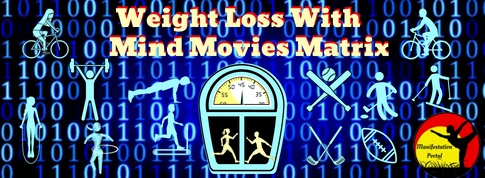 Weight Loss With Mind Movies Matrix