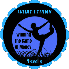 What I Like & Didn't Like About Level 9 Of Winning The Game Of Money