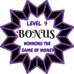 Winning The Game Of Money Level 9 Bonus
