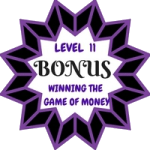 Winning The Game Of Money Level 11 Bonus