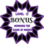 Winning The Game Of Money Level 12 Bonus