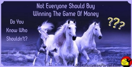 Warning For Winning The Game Of Money