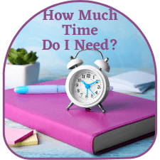 How Much Time Do I Need