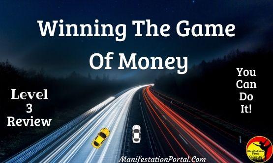 Winning The Game Of Money Level 3