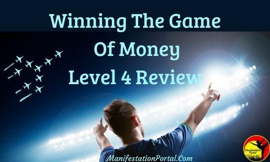 Winning The Game Of Money Level 4